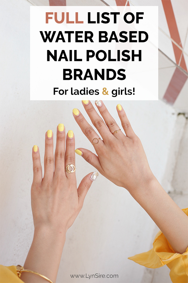 Full list of water based nail polish brands for women and girls