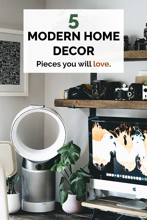 5 Modern Home Decor pieces you will love