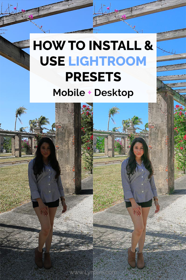 How to Install and Use Lightroom Presets Desktop and Mobile
