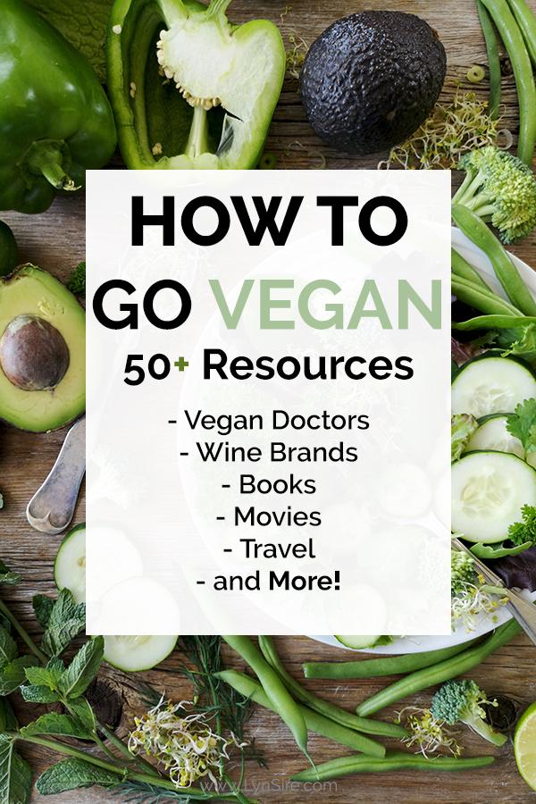 How to go vegan 50 resources doctors wine books documentaries travel more