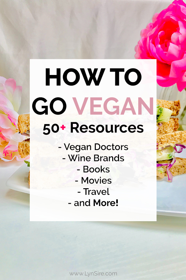 How to go vegan 50 resources doctors wine books movies travel more 2