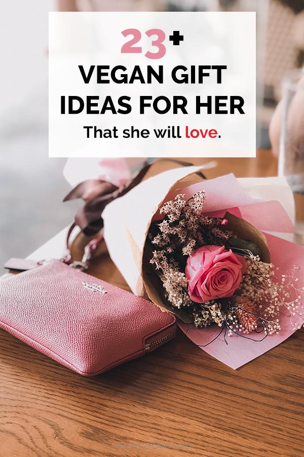 Best Vegan Gift Ideas For Her