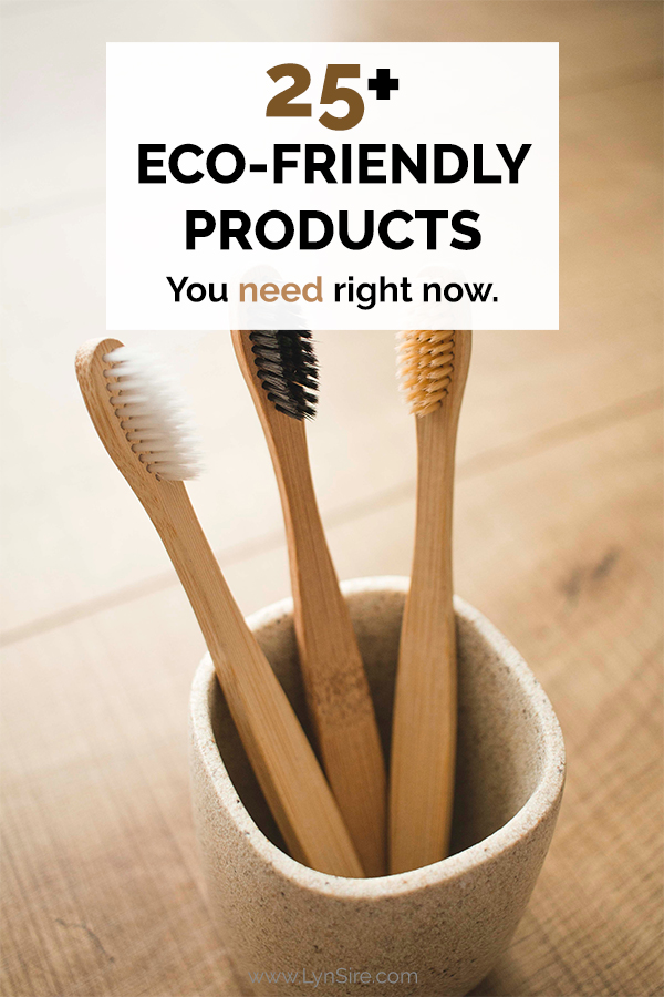 Eco Friendly Products You Need Right Now