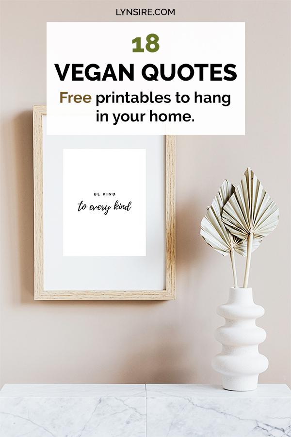 18 Vegan quotes inspiration printables wall art