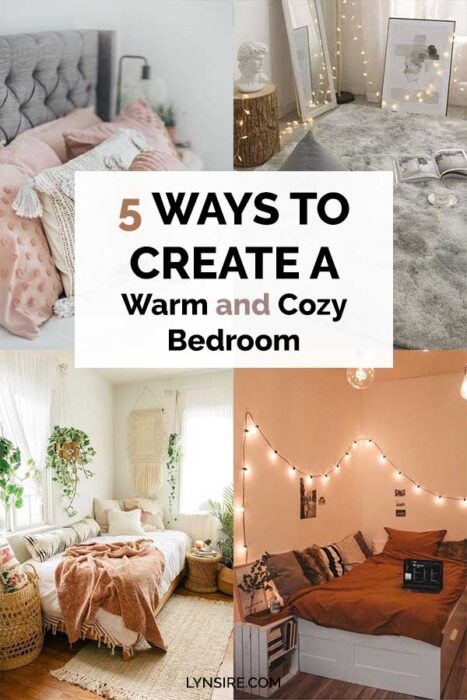 5 Ways to create a warm and cozy bedroom
