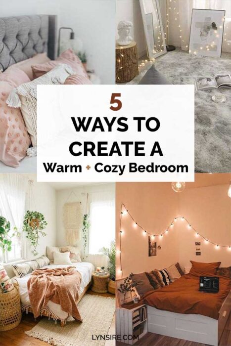 5 Ways to create a warm cozy bedroom