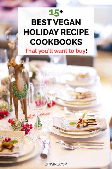 Vegan holiday recipe cookbooks