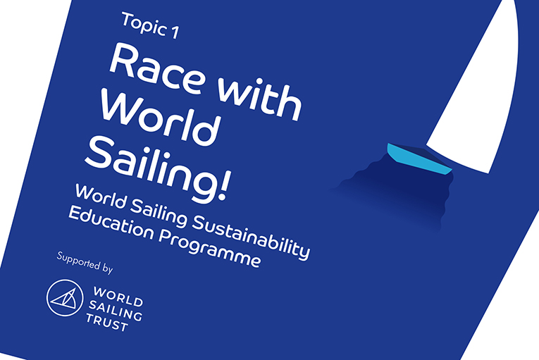 World Sailing Trust support the launch of youth sustainability education materials for sailing clubs
