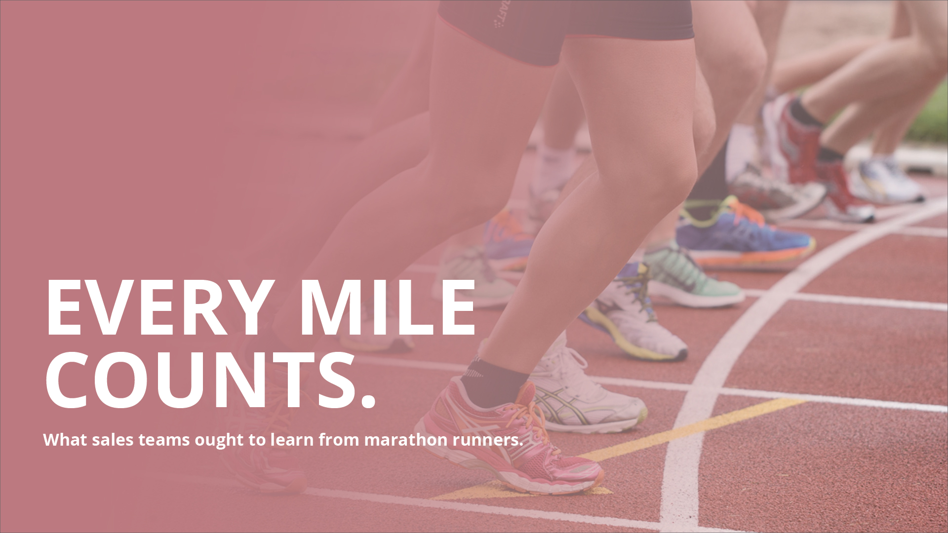 Every mile counts