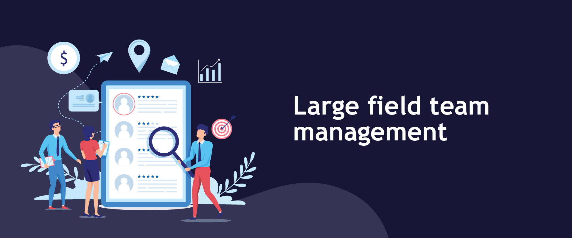 How Bsharp does it: Large field team management