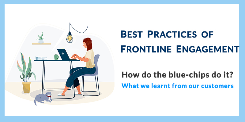 Best Practices Of Frontline Engagement