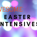 Awesome Easter Intensives 2019