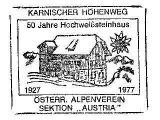 Hochweißsteinhaus - Karnische Alpen (von 1977)