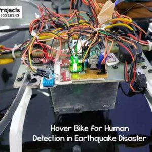 Hover Bike for Human Detection in Earthquake Disaster