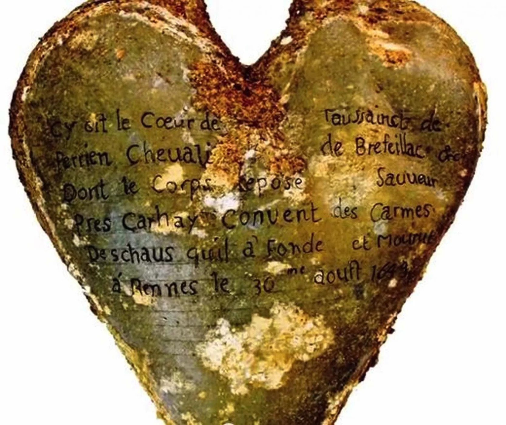 This is a heart-shaped lead urn with an inscription identifying the contents as the heart of Toussaint Perrien, Knight of Brefeillac.