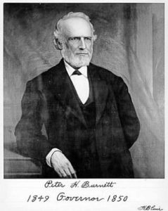 Peter H. Burnett, first governor of California.