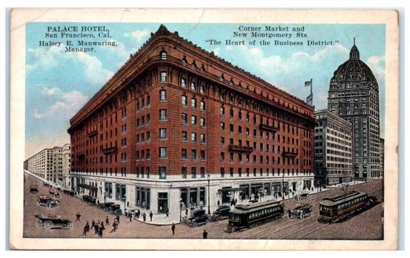 Palace Hotel, Corner Market & New Montgomery St. San Francisco