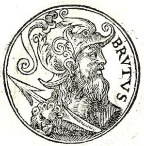 A 1553 representation of Brutus of Troy, a legendary descendant of the Trojan hero Aeneas, was known in medieval British legend as the eponymous founder and first king of Britain.