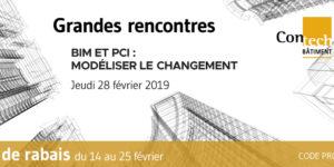 panel sur le processus de conception intégrée dans le cadre de l'évènement « Grandes rencontres : BIM et PCI, modéliser le changement », organisé par Contech Bâtiment Batimatech