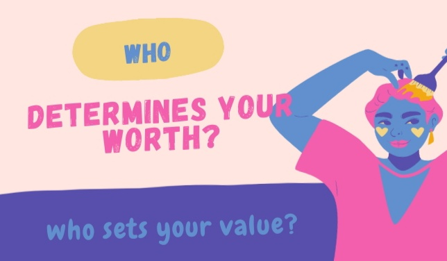 Who Determines Your Worth