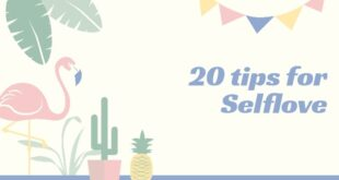 20 Tips for self Love