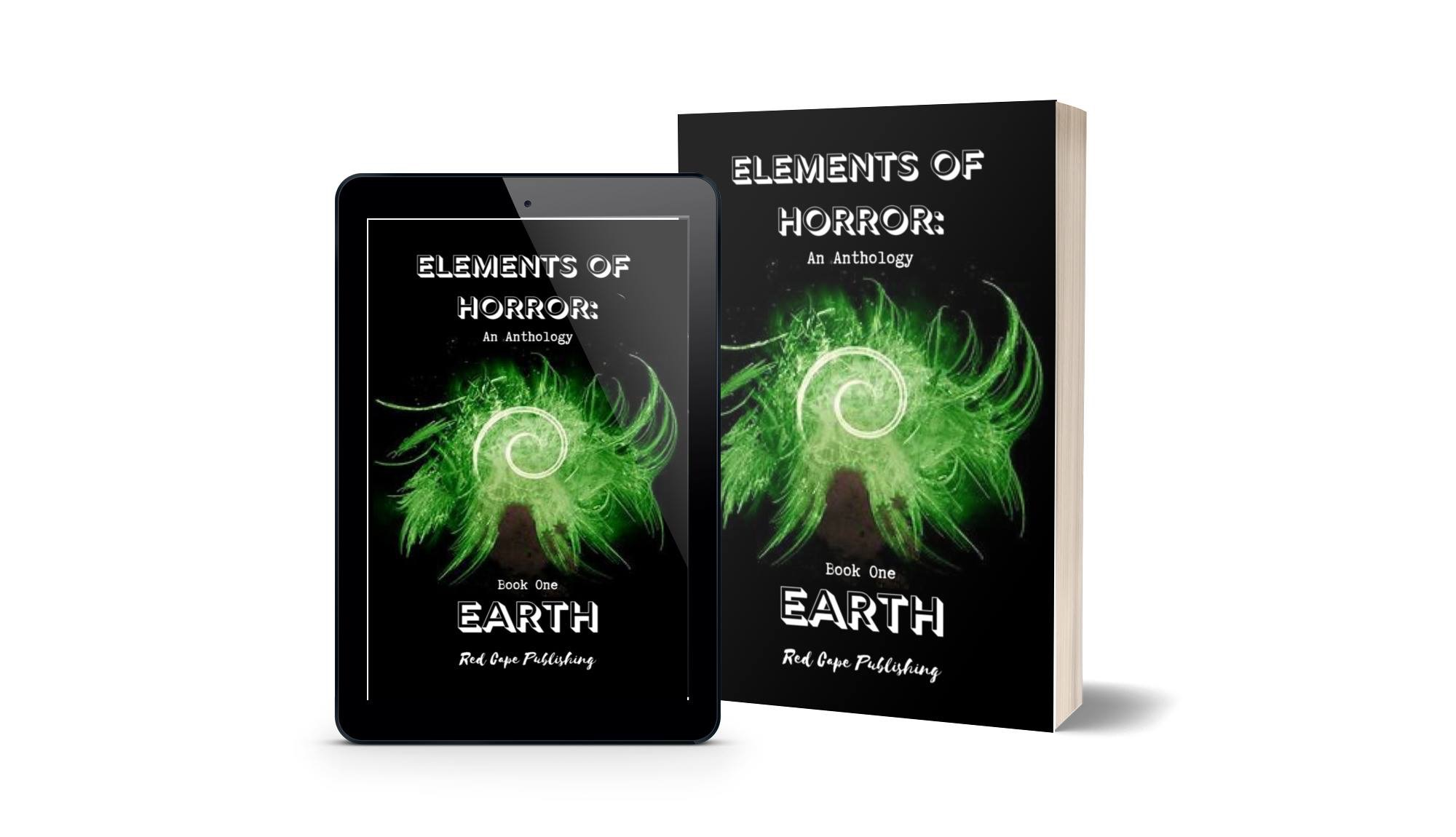Book Review: ELEMENTS OF HORROR: AN ANTHOLOGY BOOK ONE – EARTH