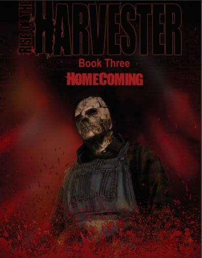 AVAILABLE NOW 'RISE OF THE HARVESTER: BOOK 3 HOMECOMING'
