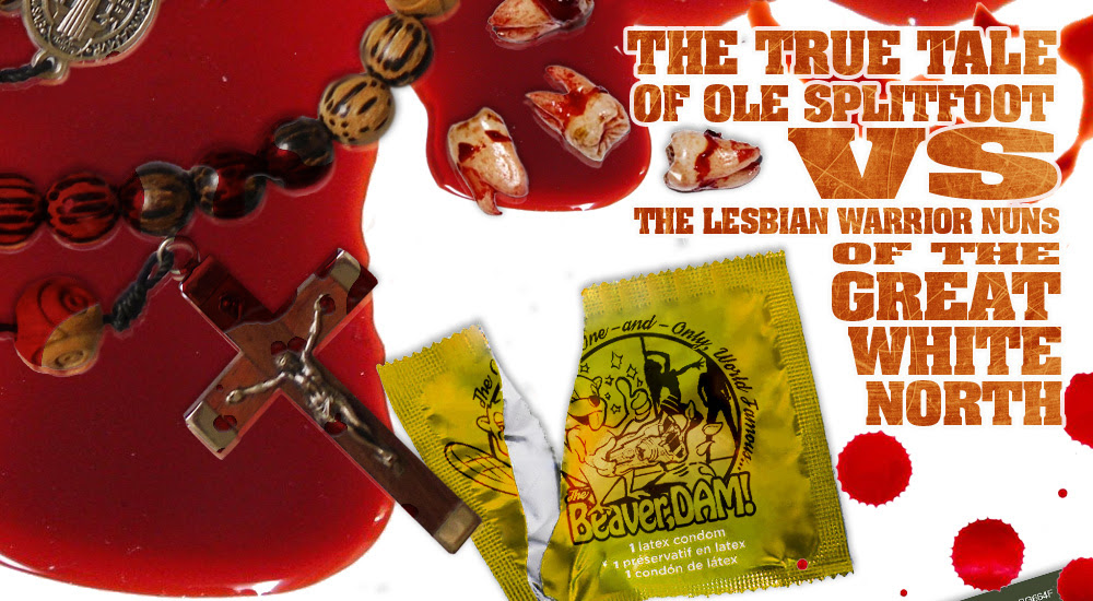 VETERAN ACTORS JOIN THE CAST OF 'THE TRUE TALE OF OLE SPLITFOOT VS. THE LESBIAN WARRIOR NUNS OF THE GREAT WHITE NORTH'