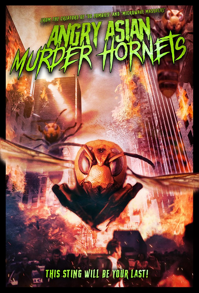 Film Review: ANGRY ASIAN MURDER HORNETS (2020)