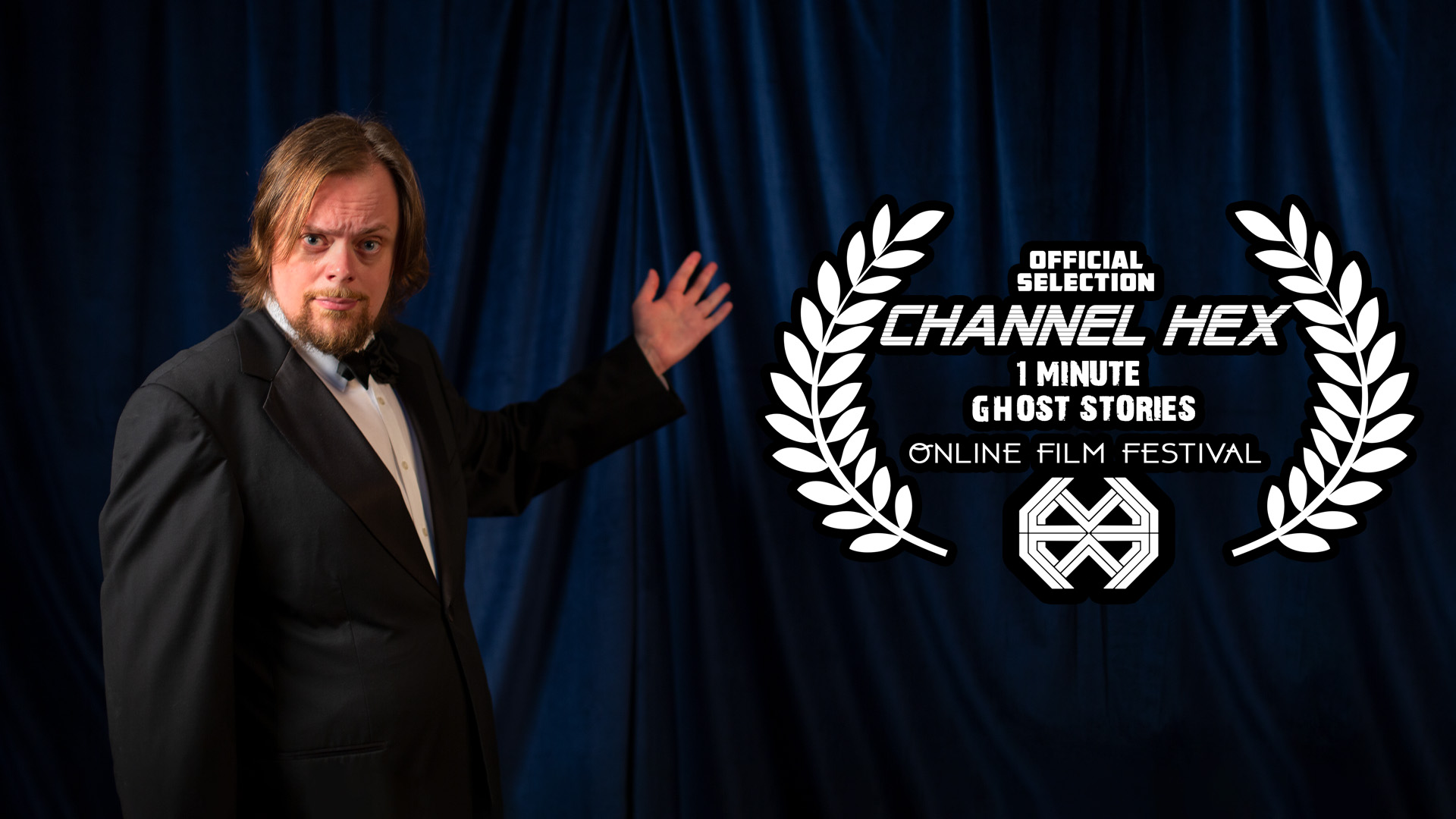 CHANNEL HEX ONE-MINUTE GHOST STORIES ONLINE FILM FESTIVAL – SHORT FILMS NEED YOUR VOTES!