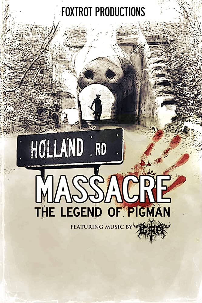 Film Review: HOLLAND ROAD MASSACRE: THE LEGEND OF PIGMAN (2020)