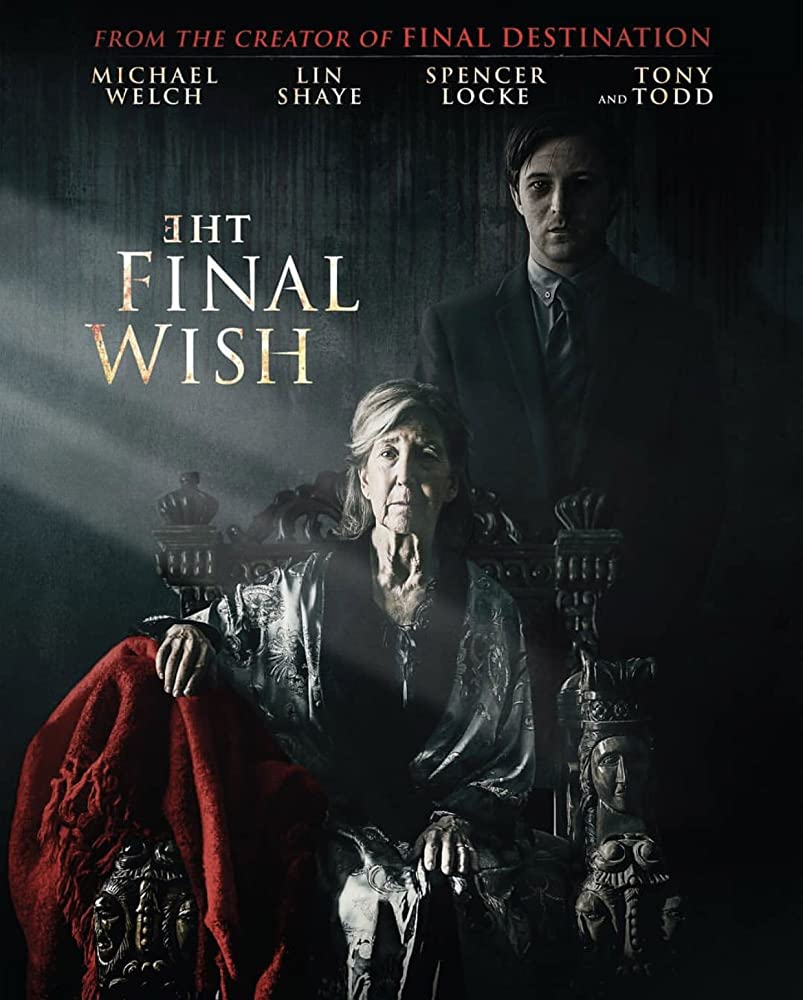 Film Review: THE FINAL WISH (2018)