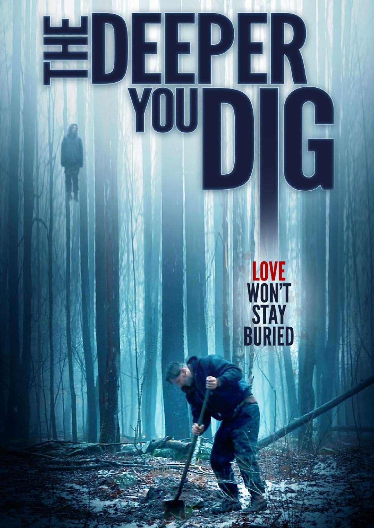 Film Review: THE DEEPER YOU DIG (2019)
