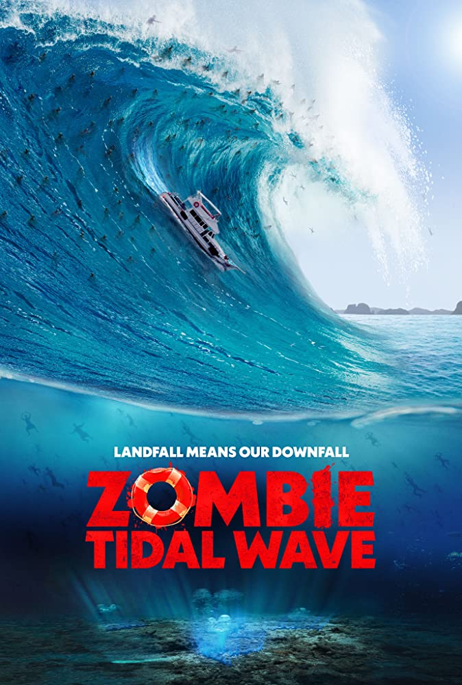 Film Review: ZOMBIE TIDAL WAVE (2019)