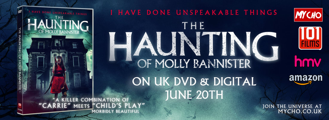 101 FILMS RELEASING SINISTER PARANORMAL HORROR 'THE HAUNTING OF MOLLY BANNISTER'