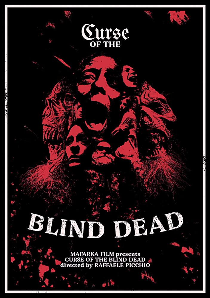 Film Review: CURSE OF THE BLIND DEAD (a.k.a. The Curse Of The Knight Templar) (2019)