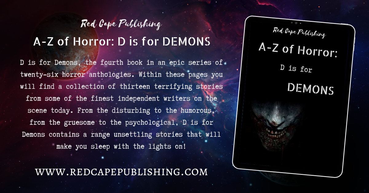 Red Cape Publishing proudly releases D is for Demons