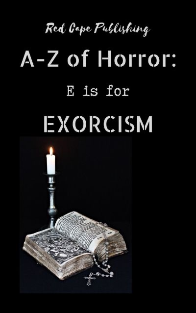 Red Cape Publishing proudly releases E is for Exorcism