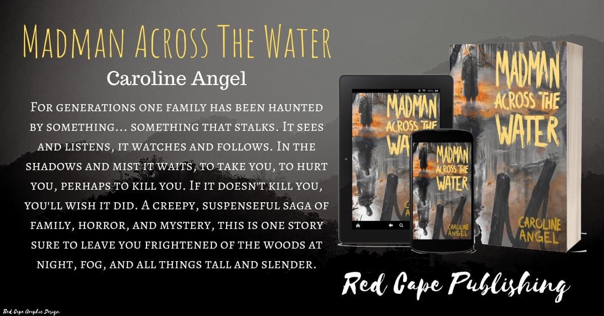 Press Release – Madman Across The Water: The Curse Awakens by Caroline Angel