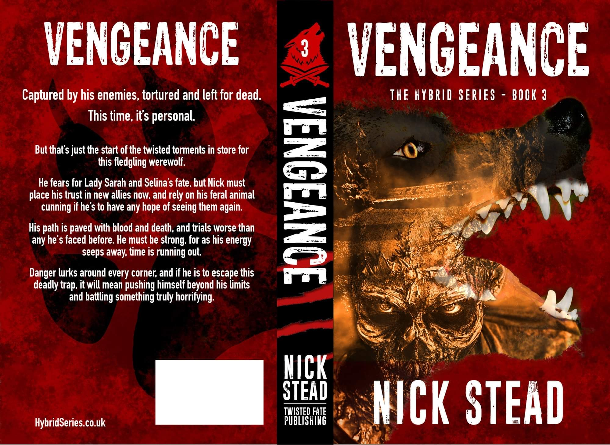 Nick Stead's revised edition of Vengeancenow available from Twisted Fate Publishing