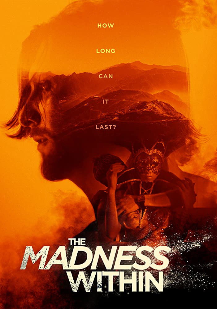 Film Review: THE MADNESS WITHIN (2019)
