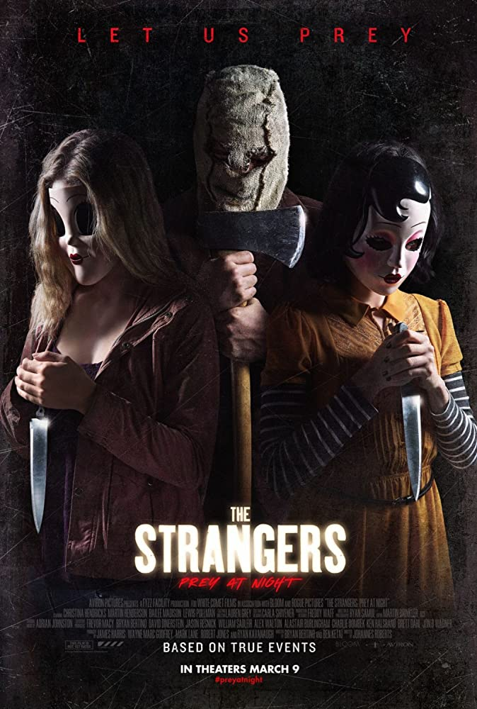 Film Review: THE STRANGERS: PREY AT NIGHT (2018)