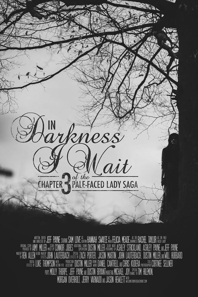 World Premiere: In Darkness I Wait Chapter 3 of The Pale-Faced Lady Saga