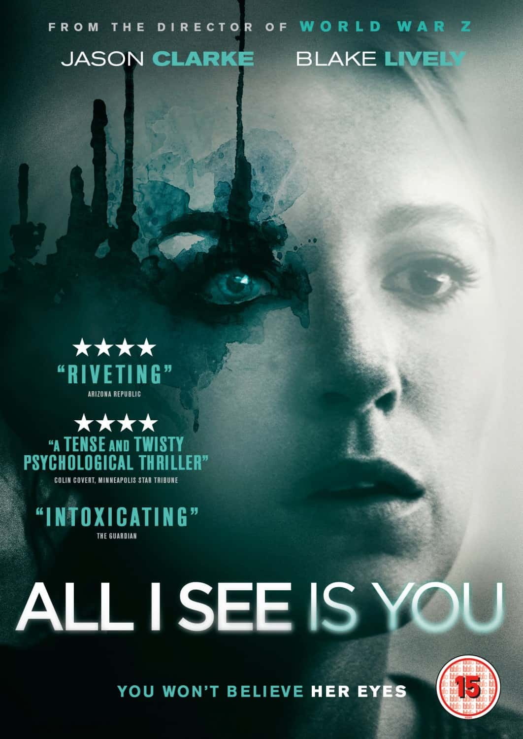 Film Review: ALL I SEE IS YOU (2016)