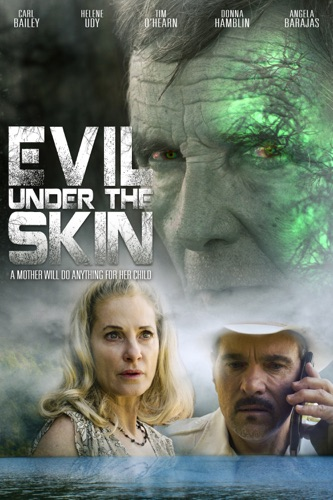Evil Under The Skin – Poster & Trailer / Now Available on VOD!