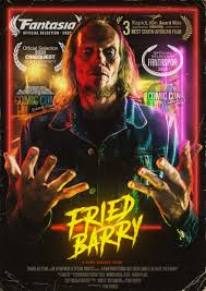 Film Review: FRIED BARRY (2020)
