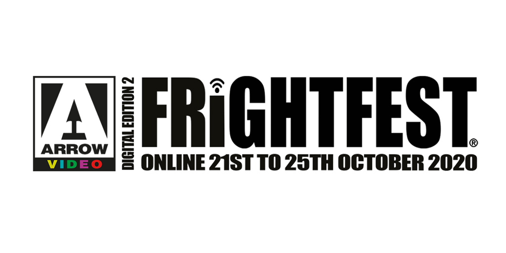 Arrow Video FrightFest announces bumper line-up for its October 2020 Digital edition