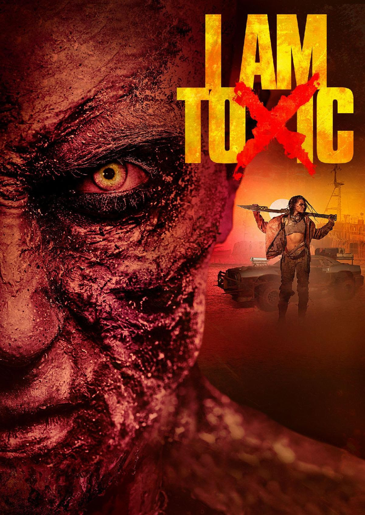 Film Review: I AM TOXIC (2018)