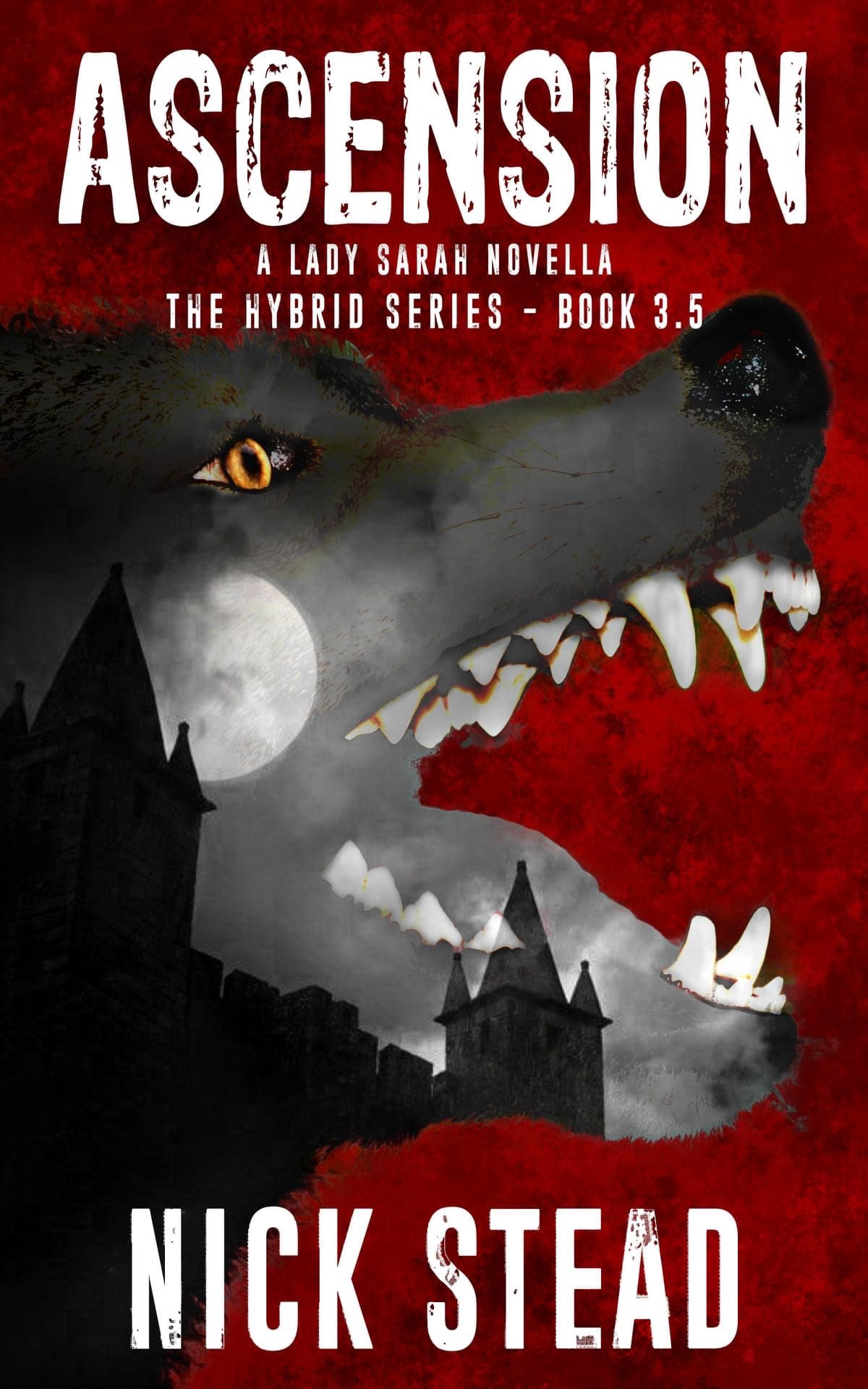 Ascension is the latest book in the Hybrid series from Nick Stead available now
