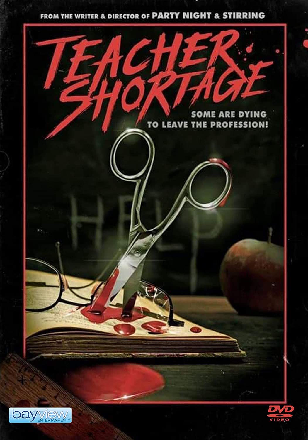 TEACHER SHORTAGE  Now Available on DVD from Bayview Entertainment